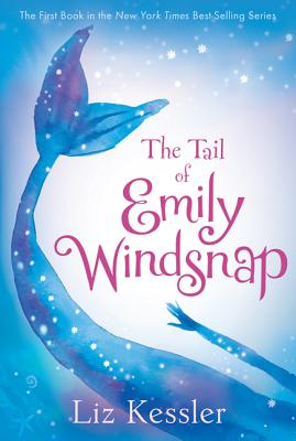 The Tail of Emily Windsnap By Kessler, Liz/ Gibb, Sarah (ILT)