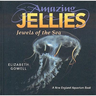 Amazing Jellies By Gowell, Elizabeth Tayntor